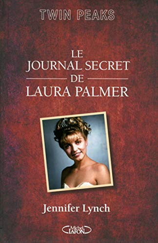 Le journal secret de Laura Palmer par Jennifer Lynch