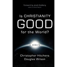 Is Christianity Good for the World? (English Edition)