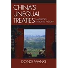 China's Unequal Treaties: Narrating National History (AsiaWorld)