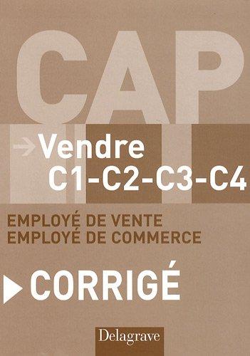 Vendre CAP C1-C2-C3-C4 employé de vente et de commerce : Corrigé