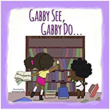 Gabby See, Gabby Do... (English Edition)