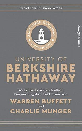 ire Hathaway: 20 Jahre Aktionärstreffen: Die wichtigsten Lektionen von Warren Buffett und Charlie Munger ()