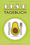 Diät Tagebuch: Dein Abnehmtagebuch. Fitness- und Ernährungstagebuch zum Ausfüllen (100 Tage)