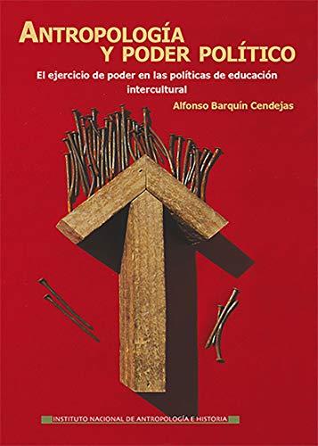 Antropología y poder político (Logos) por Alfonso Barquín Cendejas