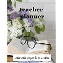 Teacher Planner 2020-2021 (Prepare to be Schooled): Weekly and Monthly Calendar Agenda | Academic Year August - July | Includes Quotes & Holidays | Gold Black White Striped (2020-2021)