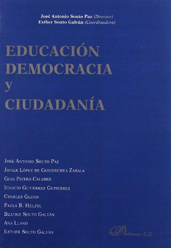 Educación, democracia y ciudadanía por José Antonio Souto Paz
