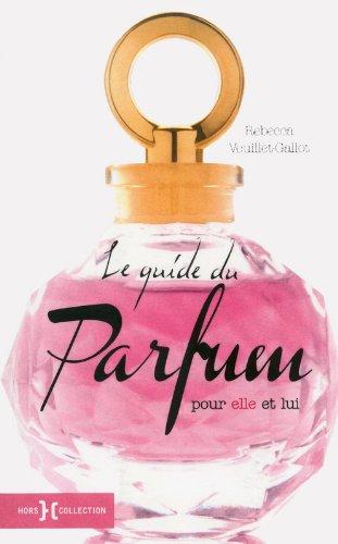 Le Guide du parfum NE par Rebecca VEUILLET-GALLOT