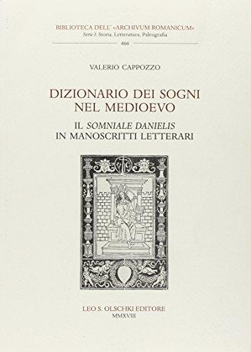 Dizionario dei sogni nel Medioevo. Il «Somniale Danielis» in manoscritti letterari