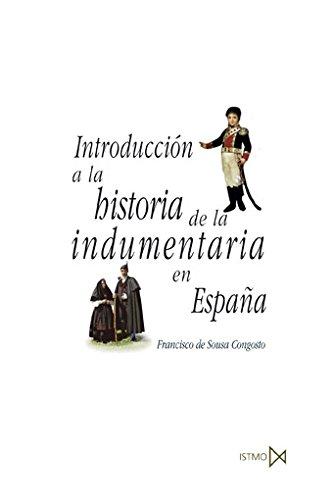 Introducción a la historia de la indumentaria en España (Fundamentos) por Francisco de Sousa Congosto