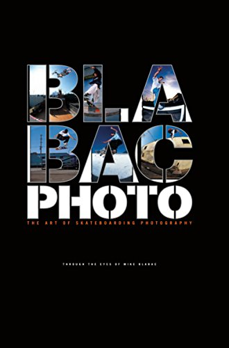 Blabac Photo: The Art of Skateboarding Photography por Mike Blabac