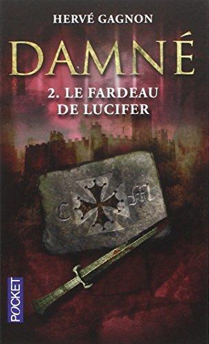 Damné (2) : Le Fardeau de Lucifer
