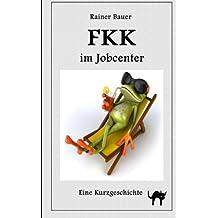FKK im Jobcenter