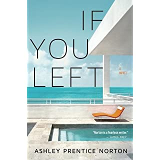 If You Left by Ashley Prentice Norton (2016-06-14)