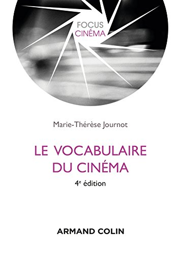 Le vocabulaire du cinma - 4e dition