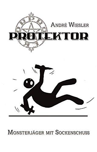 Protektor: Monsterjäger mit Sockenschuss