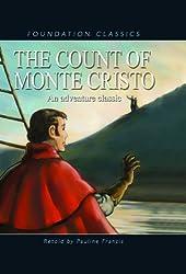 The Count of Monte Cristo (Foundation Classics)