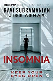 Insomnia: Keep Your Eyes Open (SHORTZ)