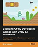 Learning C# by Developing Games with Unity 5.x -