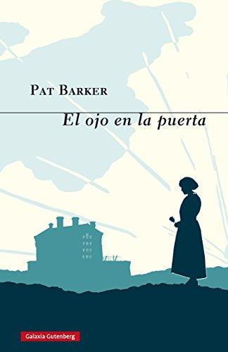 El ojo en la puerta (GALAXIA NOVA nº 133) por Pat Barker