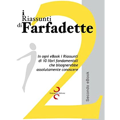 I Riassunti Di Farfadette 02 - Seconda Ebook Collection