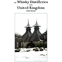 The Whisky Distilleries of the United Kingdom (English Edition)