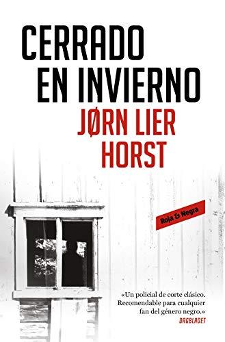 Leer Gratis Cerrado en invierno (Cuarteto Wisting 1) de Jorn Lier Horst