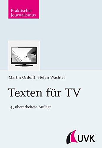 Texten für TV (Praktischer Journalismus)