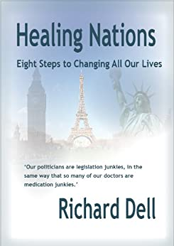 Healing Nations (English Edition) di [Dell, Richard]