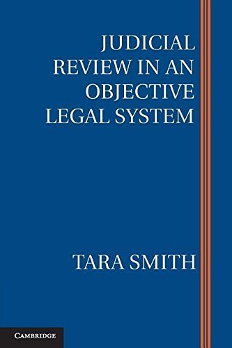 judicial-review-in-an-objective-legal-system-by-tara-smith-2015-09-28