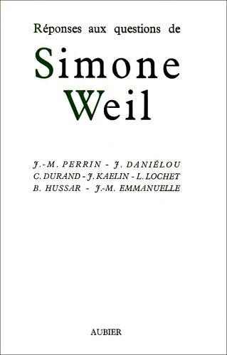 Réponses aux questions de Simone Weil par M.-J. Perrin