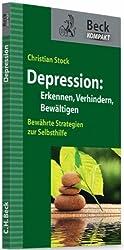 Depression: Erkennen, verhindern, bewältigen