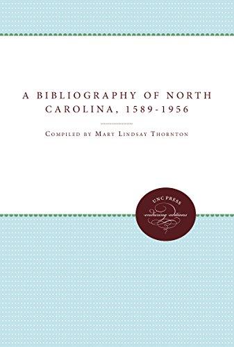 A Bibliography of North Carolina, 1589-1956