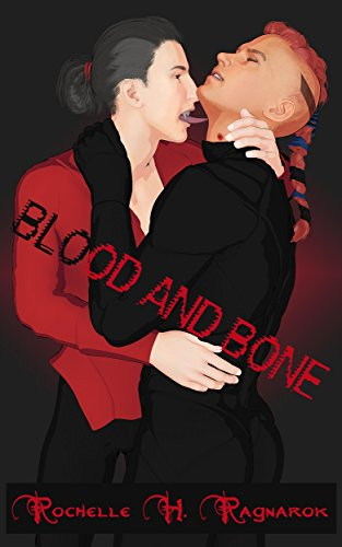 Blood and Bone (English Edition)