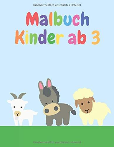 Malbuch Kinder ab 3: Verschiedene Tiere zum Ausmalen für Kinder ab 3 Jahren