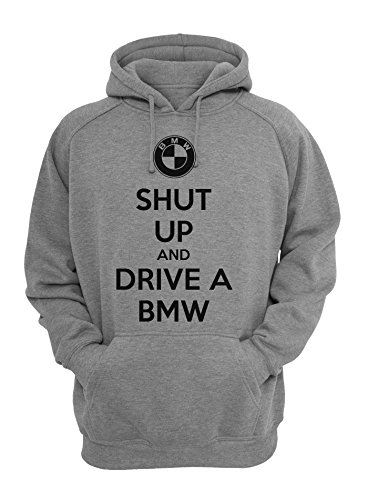 Shut Up And Drive BMW Unisex Pullover Hoodie Large (Womans Bmw Bekleidung)