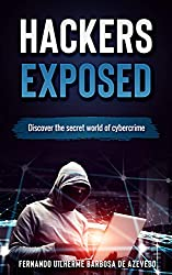 Hackers Exposed: Discover the secret world of cybercrime (2019)