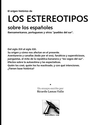 El origen histórico de los estereotipos sobre los españoles: iberoamericanos, portugueses y otros pueblos del