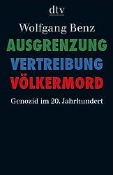 Ausgrenzung, Vertreibung, Völkermord: Genozid im 20. Jahrhundert