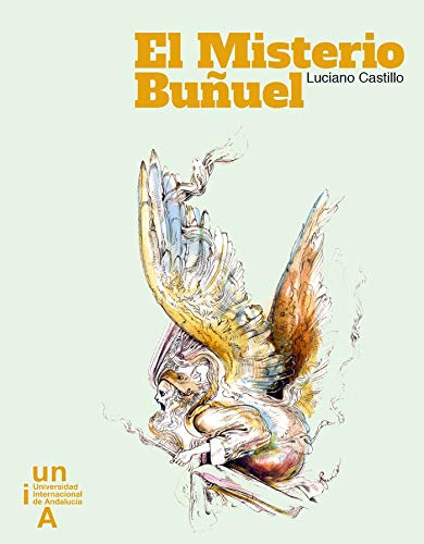 El Misterio Buñuel por Luciano Castillo Rodríguez