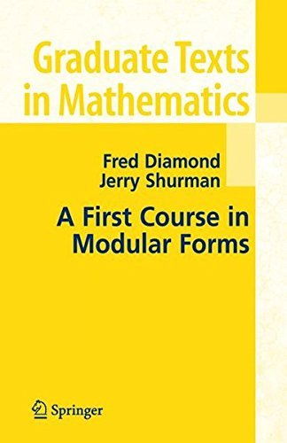 A First Course in Modular Forms (Graduate Texts in Mathematics) by Fred Diamond (2007-04-30)
