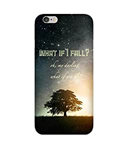 What If I Fall Apple iPhone 6S Case