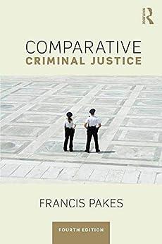 Comparative Criminal Justice por Francis Pakes epub