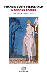 Il grande Gatsby (Einaudi) (Einaudi tascabili. Scrittori Vol. 1672)