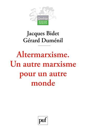 Altermarxisme: Un autre marxisme pour un autre monde
