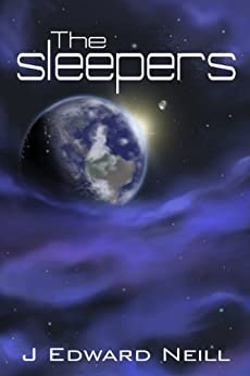 The Sleepers by [Neill, J Edward]