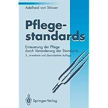 pflegestandards erneuerung der pflege durch vernderung der standards german edition - Pflegestandards Beispiele