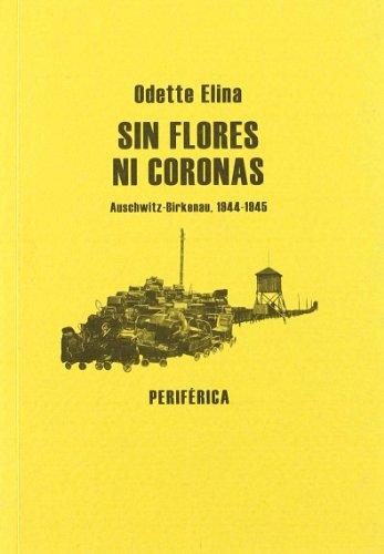 Descargar Libro Sin Flores Ni Coronas (Biblioteca portátl) de Odette Elina