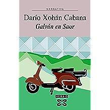Galván en Saor (Edición Literaria - Narrativa E-Book) (Galician Edition)