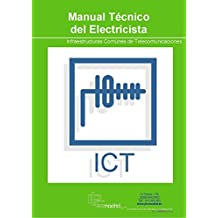 Infraestructuras Comunes de Telecomunicación - ICT - Manual Técnico del Electricista