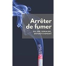 Arrêter de fumer: En une semaine, définitivement